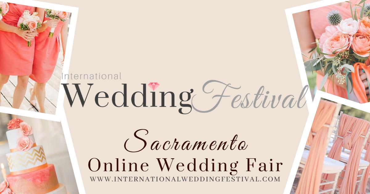 Sacramento Virtual International Wedding Festival
