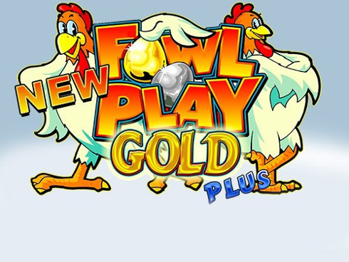 New fowl play gold