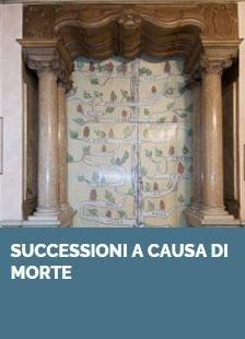 SUCCESSIONI A CAUSA DI MORTE