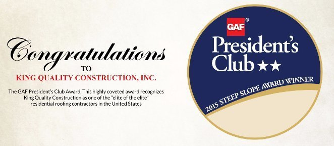 King Quality Construction wins the GAF President's Club award
