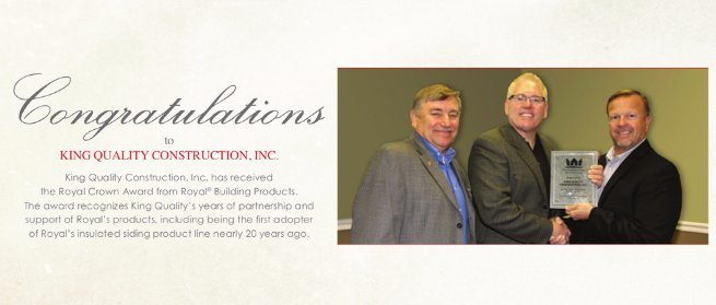 King Quality Construction wins the Royal Crown Award from Royal Building Products