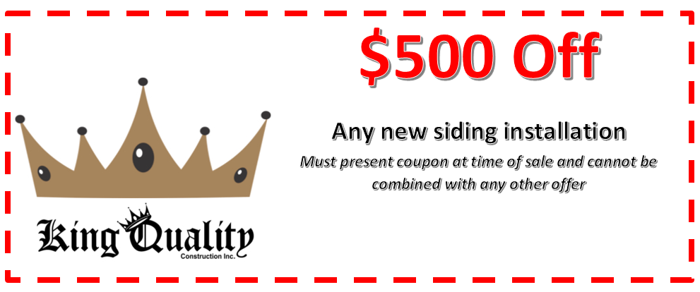 $500 off of any new siding installation from King Quality Construction