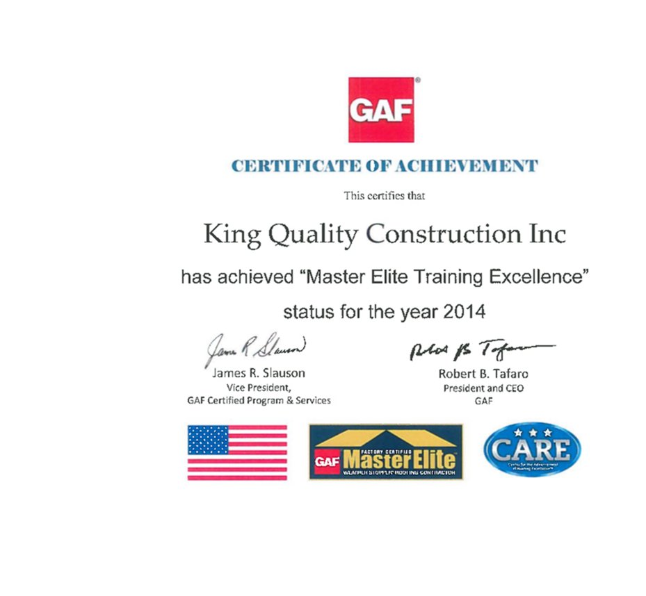 GAF master elite training excellence award for King Quality Construction