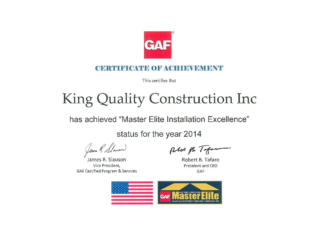 GAF certificate of achievement for King Quality Construction