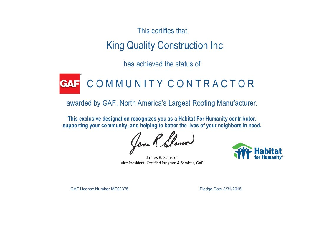 King Quality Construction is a GAF community contractor