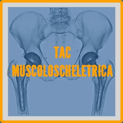 Tac Muscoloscheletrica