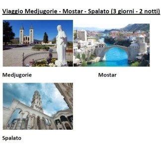 Viaggio Medjugorie, Mostar, Spalato