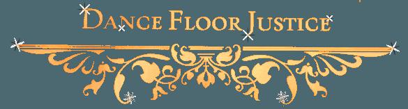 DANCE FLOOR JUSTICE logo