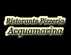 ristorante pizzeria acquamarina