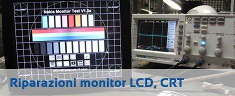 Riparazioni monitor LCD, CRT