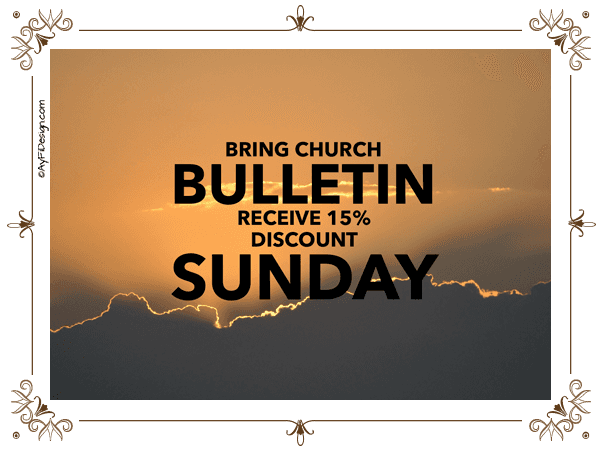 Bring your Bulletin, receive 15% off