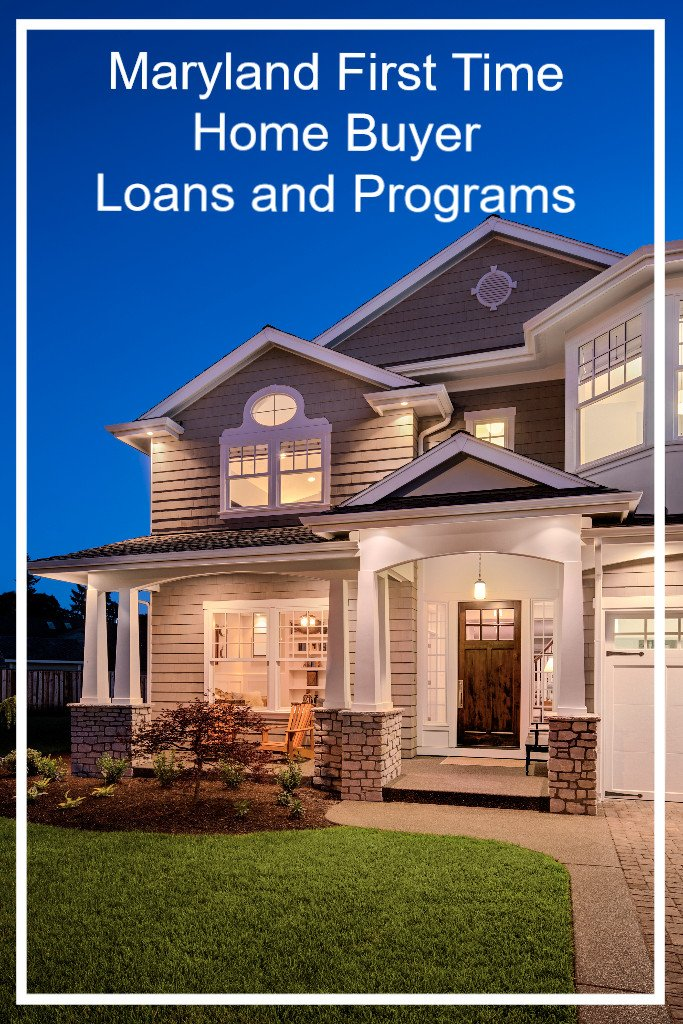 Maryland First Time Home Buyer Programs