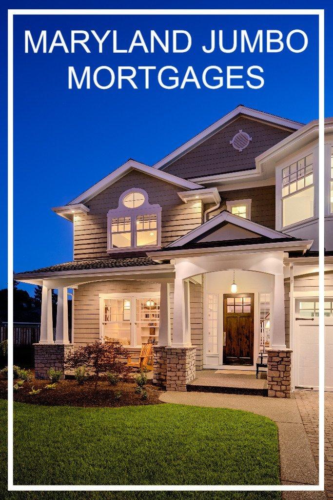 Maryland Jumbo Mortgage