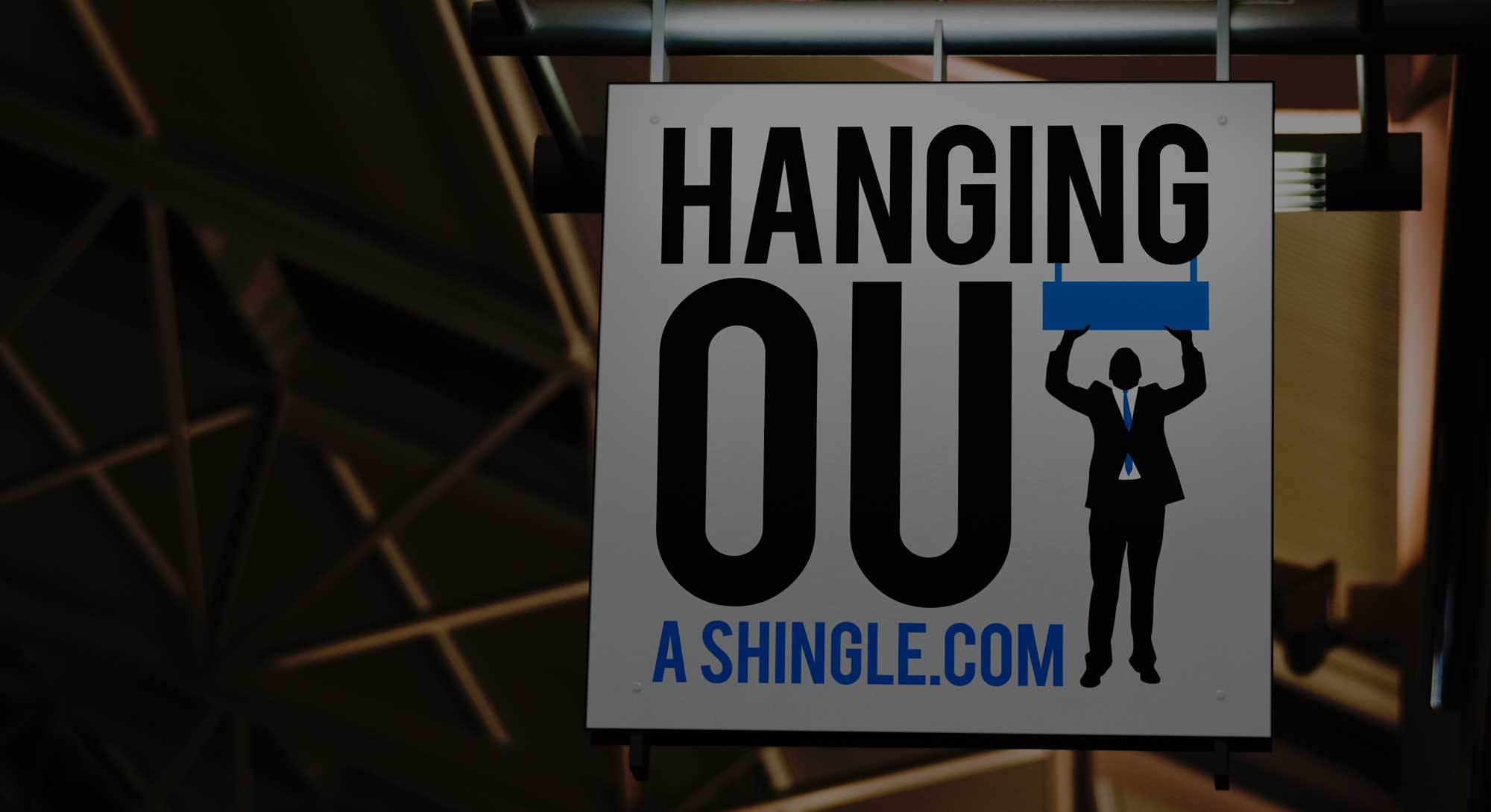 Hanging Out A Shingle Podcasts
