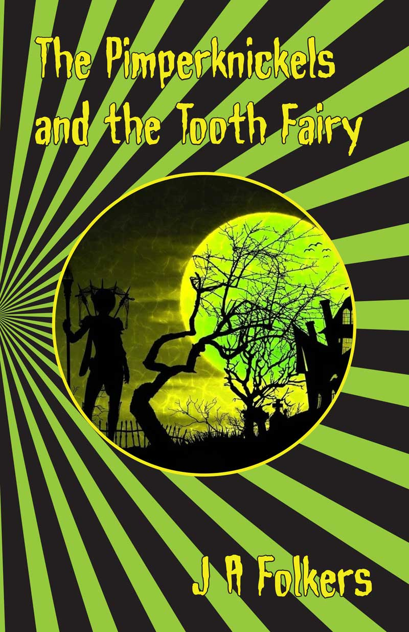 The Pimperknickels and the Tooth Fairy cover page