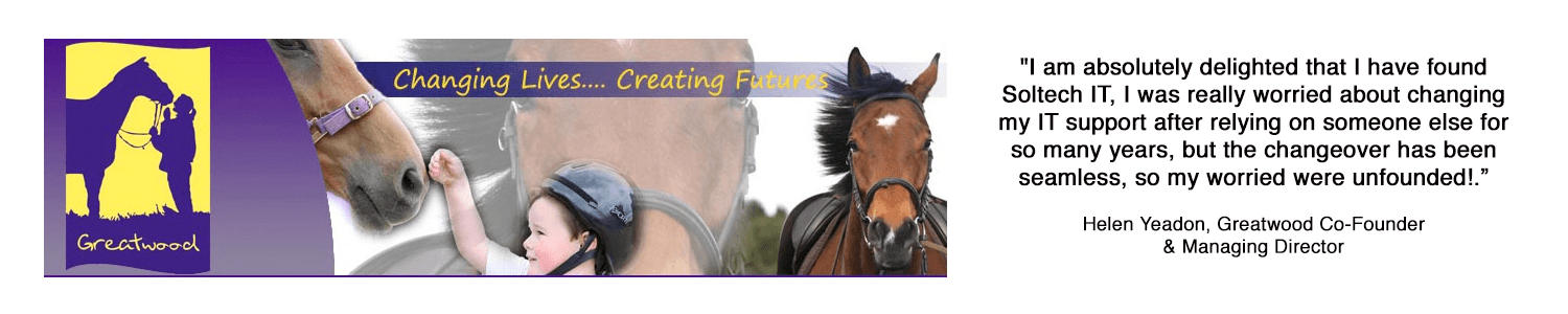 Soltech it testimonial from Helen Yeadon, Greatwood Charity, horses