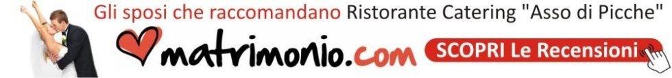 www.matrimonio.com/catering-matrimoni/ristorante-catering-asso-di-picche--e121456/opinioni
