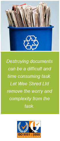 Document destruction - Bury - Wee Shred Ltd - Ready to recycle documents and iso 9001:2000 logo