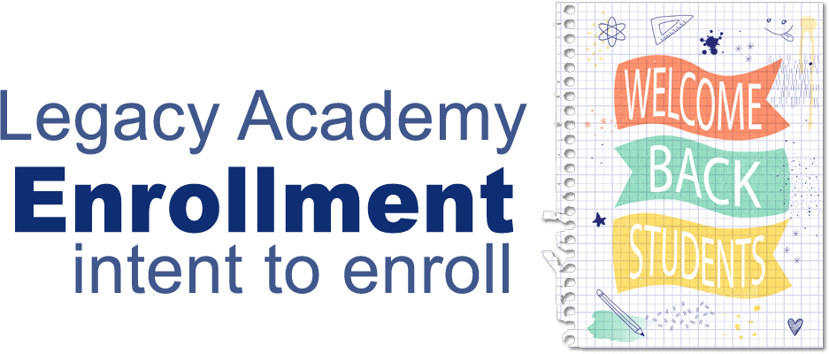 Click here to to begin your childs intent to enroll