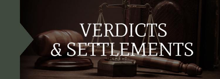 Verdicts & Settlements - Motorcycle Attorney & Motor Vehicle Accident Attorney in Jamestown, NY - Burgett & Robbins LLP