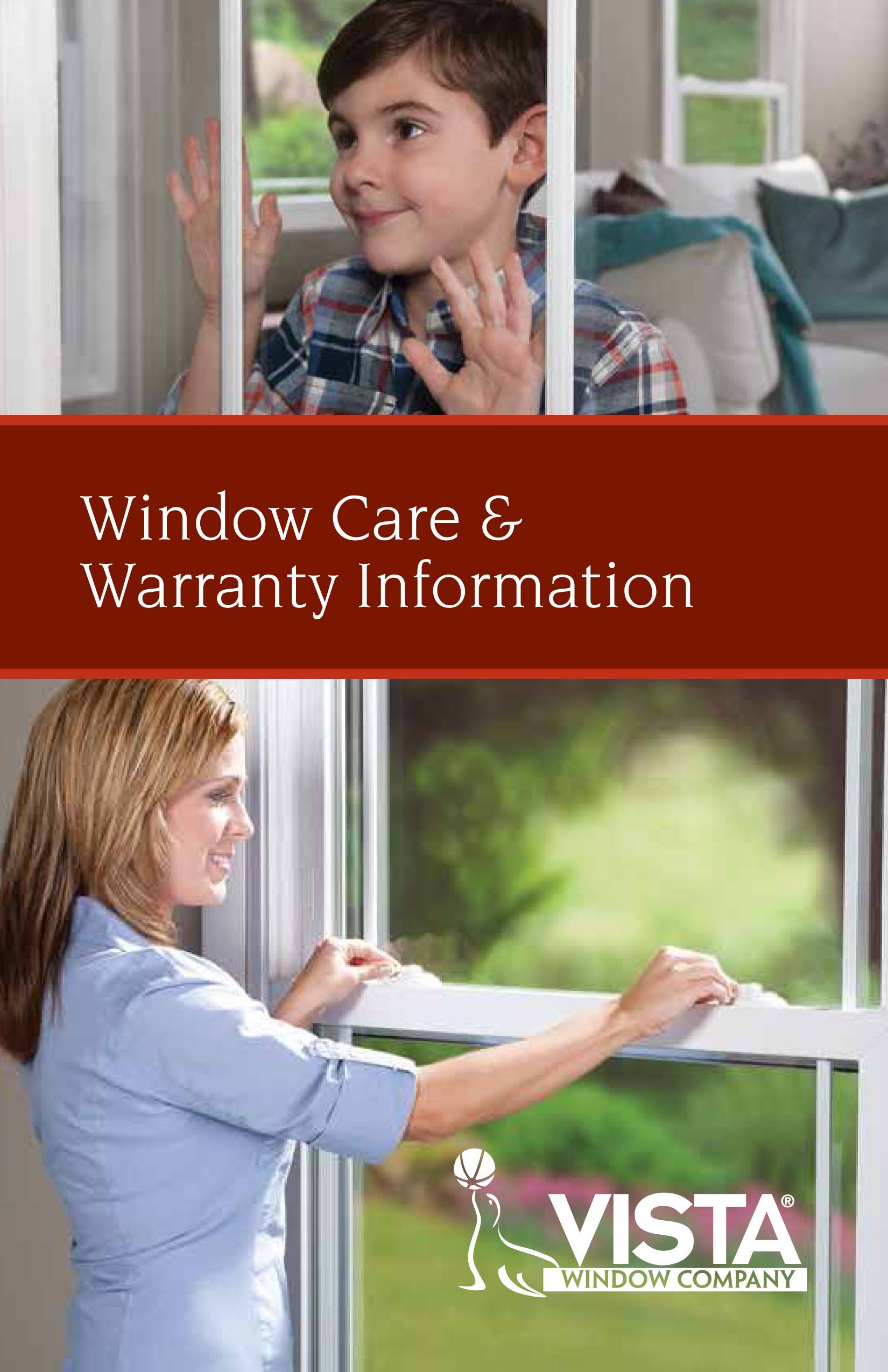 Vista Window Care & Warranty Information