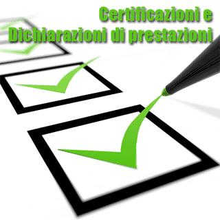 Certificazioni e Dichiarazioni di prestazione