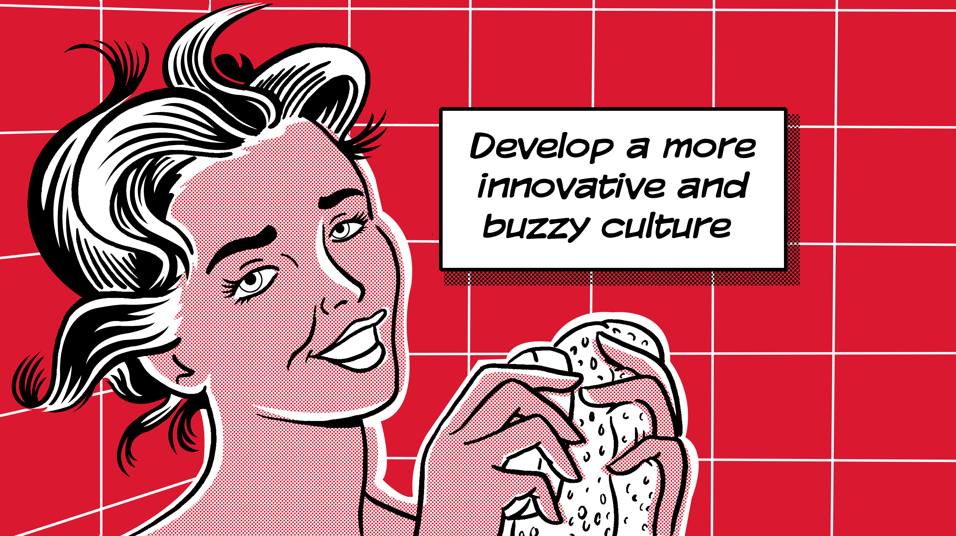 Women saying develop a more innovative and buzzy culture