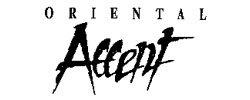 Oriental Accent