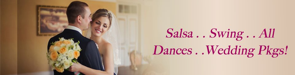 Salsa, Swing, All Dances, Wedding Packages