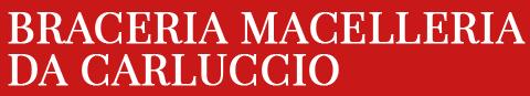 BRACERIA MACELLERIA DA CARLUCCIO - LOGO