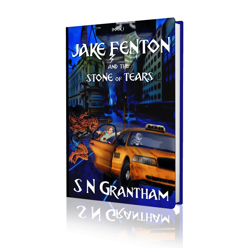 Jake Fenton and the Stone of Tears by S N Grantham