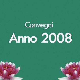 convegni anno 2008
