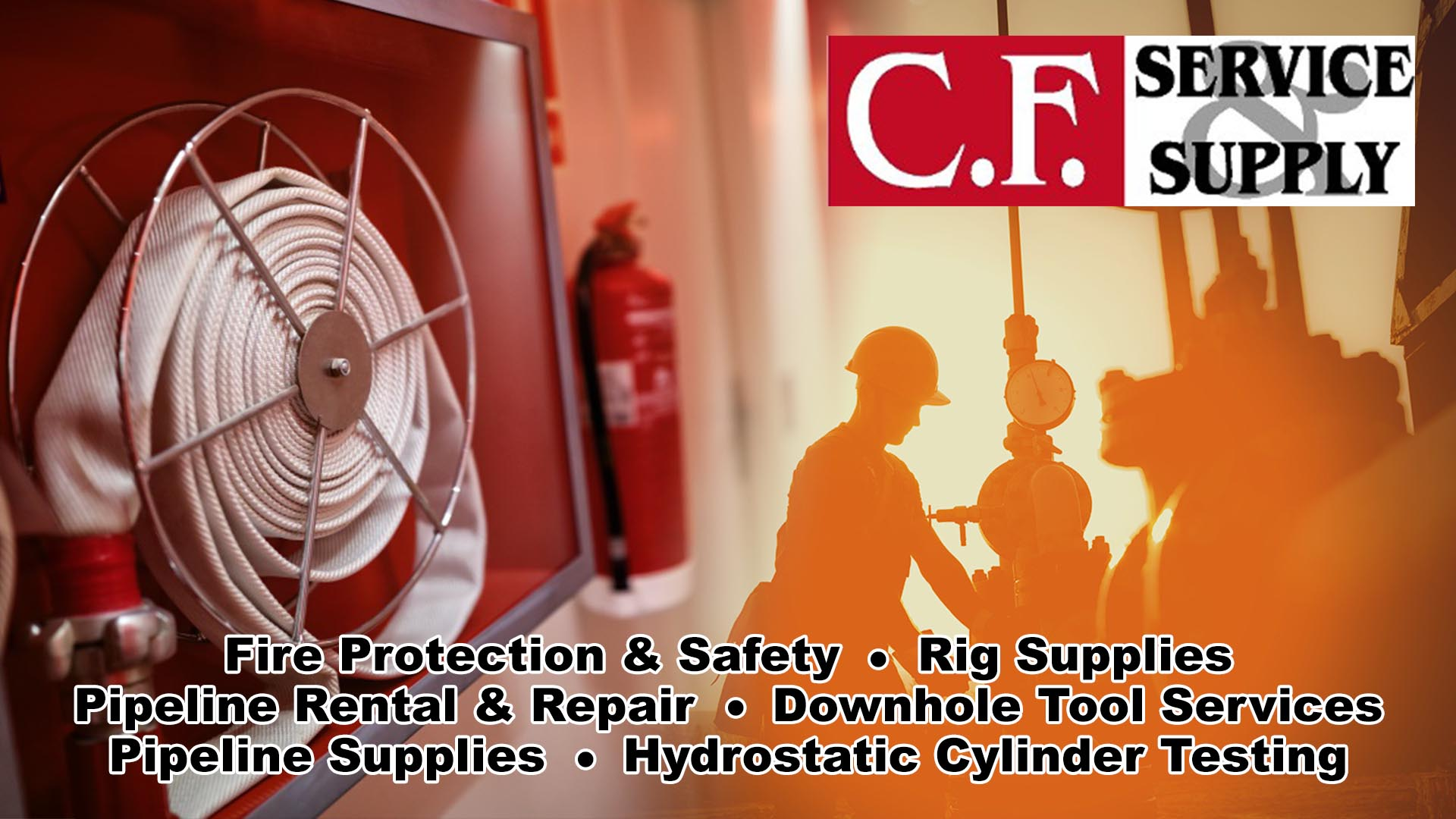 C F  Service & Supply | Fire Extinguisher, Rig & Pipeline