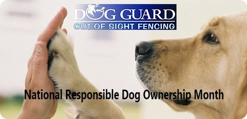 Dog Guard® National Responsible Dog Ownership Month