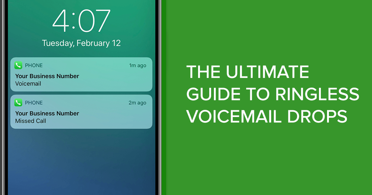 Ultimate Guide to Ringless Voicemail 2019