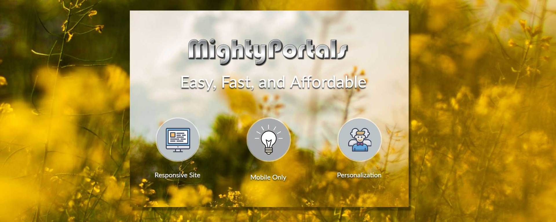 Mighty Portals - Fast, Efficient, Affordable