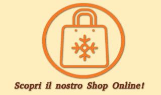 Scopri il nostro shop online!