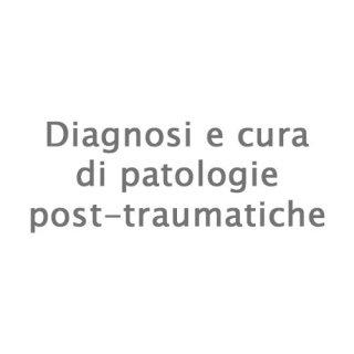 Diagnosi e cura di patologie post-traumatiche