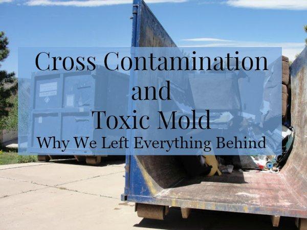 Cross Contamination of Toxic Mold