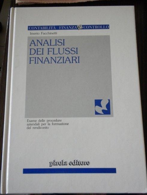 Analisi e gestione dei flussi finanziari annuali.