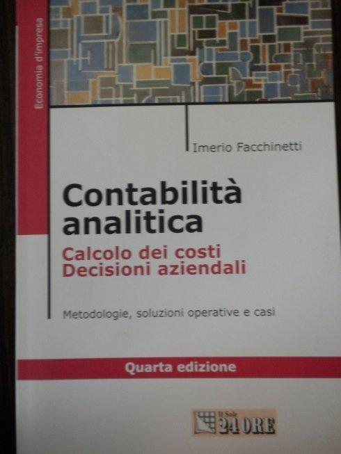 Contabilità analitica e calcolo dei costi aziendali e societari.