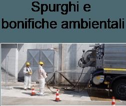 Spurghi e bonifiche ambientali