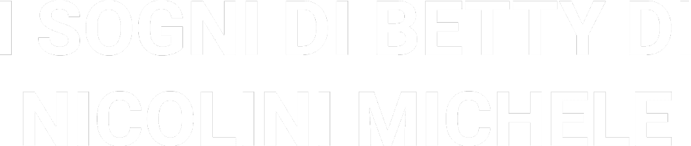 I SOGNI DI BETTY DI NICOLINI MICHELE - LOGO