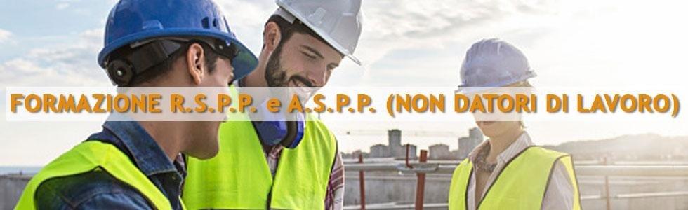 FORMAZIONE R.S.P.P. e A.S.P.P. (NON DATORI DI LAVORO)
