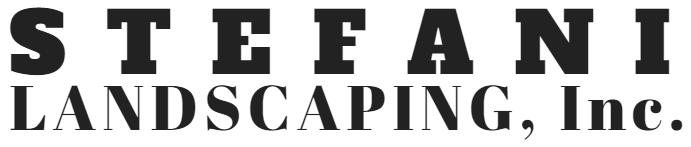 Stefani Landscaping, Inc.