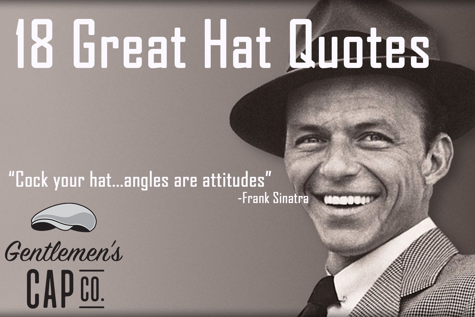 f3bf75e8e6449 18 Great Hat Quotes - GentlemensCapCo.com