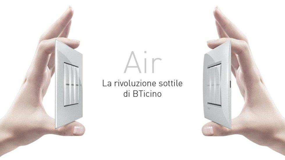 Air La rivoluzione sottile di BTicino