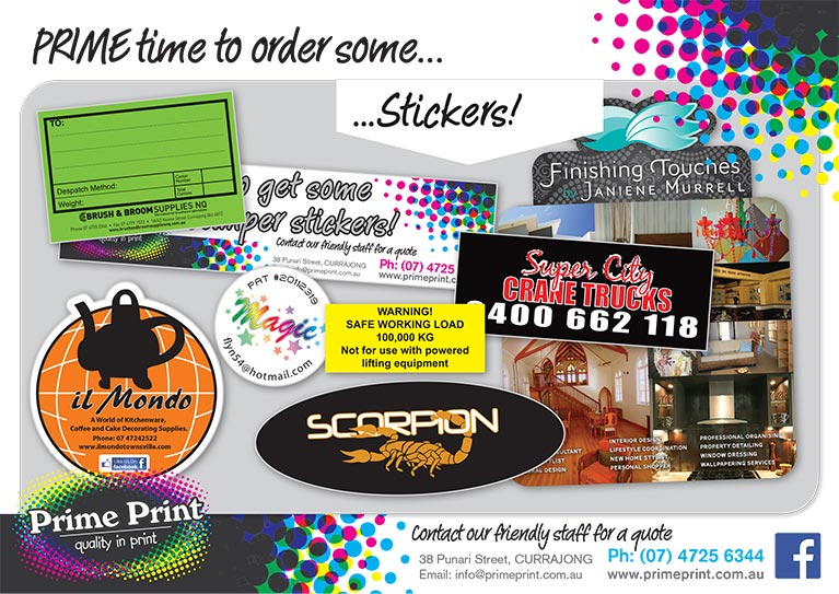 Call us today on 07 4725 6344 for a competitive quote on our sticker printing