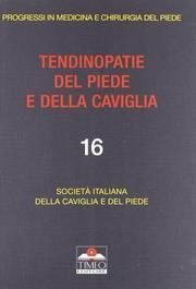 TENDINOPATIE DEL PIEDE E DELLA CAVIGLIA