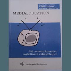 Nel contesto formativo scolastico ed extrascolastico, media education